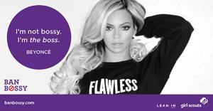 Ban Bossy Beyonce